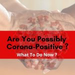 6 Steps You Must Take if You Have Covid-19