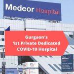 Medeor Hospital, A Unique COVID-19 Health Care Facility